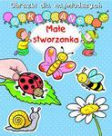 Małe stworzonka. Obrazki dla najmłodszych. Naklejanki w sklepie internetowym Booknet.net.pl