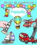 Pojazdy. Obrazki dla najmłodszych. Naklejanki w sklepie internetowym Booknet.net.pl