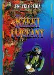 Rzeki i oceany. Encyklopedia w sklepie internetowym Booknet.net.pl
