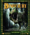 Dinozaury. Niezwykłe spotkania w zaginionym świecie dinozaurów w sklepie internetowym Booknet.net.pl