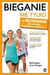 Bieganie nie tylko dla żółtodziobów w sklepie internetowym Booknet.net.pl