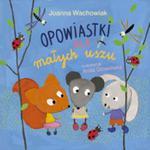 Opowiastki dla małych uszu w sklepie internetowym Booknet.net.pl