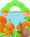 Leśne zwierzęta. A kuku! w sklepie internetowym Booknet.net.pl