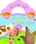 Wiejskie zwierzątka. A kuku! w sklepie internetowym Booknet.net.pl