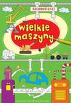 Kolorowanki - Wielkie maszyny w sklepie internetowym Booknet.net.pl
