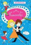 Kolorowanki - Tancerki w sklepie internetowym Booknet.net.pl