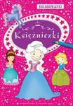 Kolorowanki - Księżniczki w sklepie internetowym Booknet.net.pl