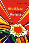 Wścieklizna i inne urojenia w sklepie internetowym Booknet.net.pl