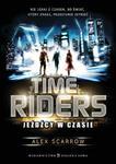 Time Riders. Jeźdźcy w czasie w sklepie internetowym Booknet.net.pl