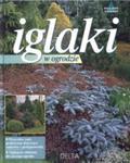 Iglaki w ogrodzie w sklepie internetowym Booknet.net.pl