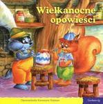 Wielkanocne opowieści. 101 bajek w sklepie internetowym Booknet.net.pl
