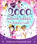 2000 pięknych naklejek dla dziewczynek w sklepie internetowym Booknet.net.pl