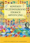 Konteksty wczesnoszkolnej edukacji artystycznej w sklepie internetowym Booknet.net.pl