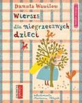 Wiersze dla niegrzecznych dzieci w sklepie internetowym Booknet.net.pl