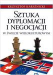 Sztuka dyplomacji i negocjacji w świecie wielokulturowym w sklepie internetowym Booknet.net.pl