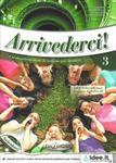 Arrivederci 3 podręcznik + ćwiczenia + CD Audio w sklepie internetowym Booknet.net.pl