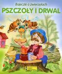 Bajeczki o zwierzętach. Pszczoły i drwal w sklepie internetowym Booknet.net.pl