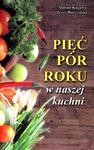 Pięć pór roku w naszej kuchni w sklepie internetowym Booknet.net.pl