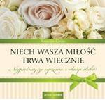 NIECH WASZA MIŁOŚĆ TRWA WIECZNIE ŚLUB OP JEDNOŚĆ 9788376605081 w sklepie internetowym Booknet.net.pl