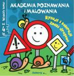 Akademia poznawania i malowania Rysuję i koloruję znaki drogowe od 4 lat w sklepie internetowym Booknet.net.pl