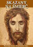 Skazany na śmierć. Rozważaj, duszo, Chrystusowe rany... w sklepie internetowym Booknet.net.pl