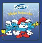 Moja Bajeczka Smerfy w sklepie internetowym Booknet.net.pl
