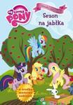 Mój Kucyk Pony Sezon na jabłka w sklepie internetowym Booknet.net.pl
