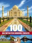 100 niezwykłych budowli świata w sklepie internetowym Booknet.net.pl