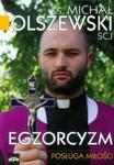 Egzorcyzm Posługa miłości w sklepie internetowym Booknet.net.pl