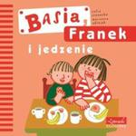 Basia, Franek i jedzenie w sklepie internetowym Booknet.net.pl