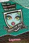 Monster High. Bądź wyjątkowa. Lagoona w sklepie internetowym Booknet.net.pl