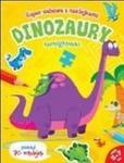 Super zabawa z naklejkami. Dinozaury. Łamigłówki w sklepie internetowym Booknet.net.pl