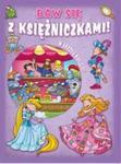 Baw się z księżniczkami Fioletowa w sklepie internetowym Booknet.net.pl