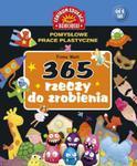 365 rzeczy do zrobienia Pomysłowe prace plastyczne w sklepie internetowym Booknet.net.pl