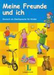 Meine Freunde und Ich Lehrerhandreichungen z płytą CD w sklepie internetowym Booknet.net.pl