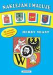 Herby miast Naklejam i maluję w sklepie internetowym Booknet.net.pl