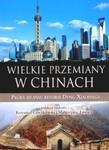 Wielkie przemiany w Chinach w sklepie internetowym Booknet.net.pl