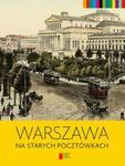 Warszawa na starych pocztówkach w sklepie internetowym Booknet.net.pl