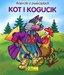 KOT I KOGUCIK BAJECZKI O ZWIERZĘTACH w sklepie internetowym Booknet.net.pl