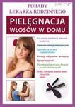 Porady lekarza rodzinnego. Pielęgnacja włosów w domu w sklepie internetowym Booknet.net.pl