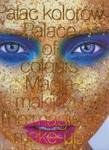 Pałac kolorów Magia makijażu w sklepie internetowym Booknet.net.pl
