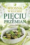 Wiosna w kuchni Pięciu Przemian w sklepie internetowym Booknet.net.pl