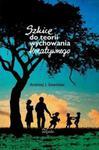 Pedagogika Szkice do teorii wychowania kreatywnego w sklepie internetowym Booknet.net.pl