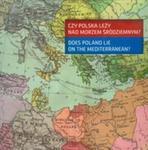 Czy Polska leży nad Morzem Śródziemnym w sklepie internetowym Booknet.net.pl