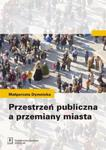 Przestrzeń publiczna a przemiany miasta w sklepie internetowym Booknet.net.pl