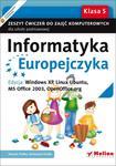Informatyka Europejczyka. Klasa 5, szkoła podstawowa. Zeszyt ćwiczeń. Windows XP, Linux Ubuntu w sklepie internetowym Booknet.net.pl