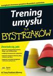 Trening umysłu dla bystrzaków w sklepie internetowym Booknet.net.pl