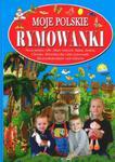 Moje polskie rymowanki + płyta CD. Część 4 w sklepie internetowym Booknet.net.pl