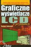 Graficzne wyświetlacze LCD w przykładach w sklepie internetowym Booknet.net.pl