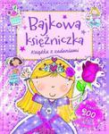 Bajkowa księżniczka. Książka z zadaniami w sklepie internetowym Booknet.net.pl